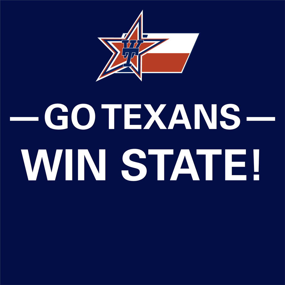 Go Texans, Win State